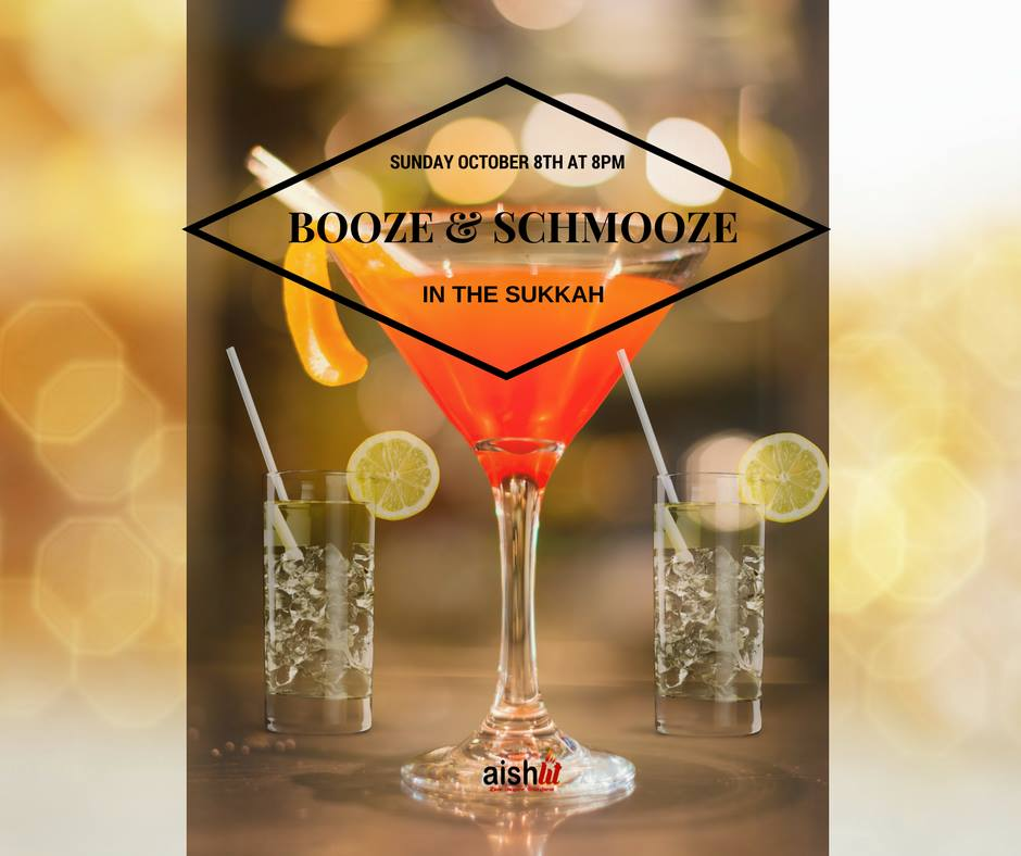 Booze & Schmooze In The Sukkah Flyer - AishLIT Website