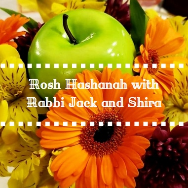 Rosh Hashanah with Rabbi Jack and Shira Gallery Cover - AishLIT Website