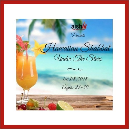 Hawaiian Shabbat Under The Stars - AishLIT Website
