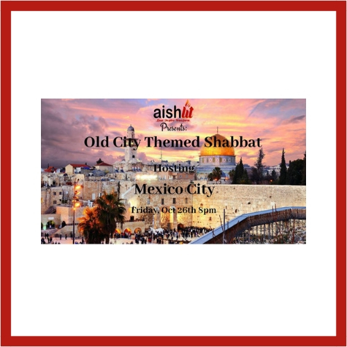 Old City Themed Shabbat - AishLIT Website