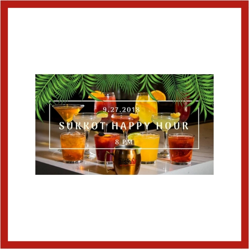 Sukkot Happy Hour - AishLIT Website