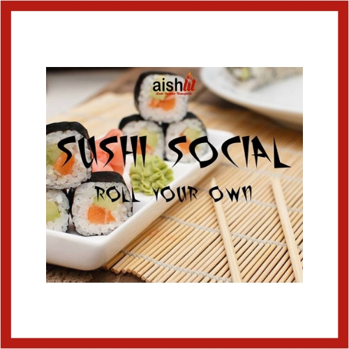 Sushi Social Roll Your Own - AishLIT Website