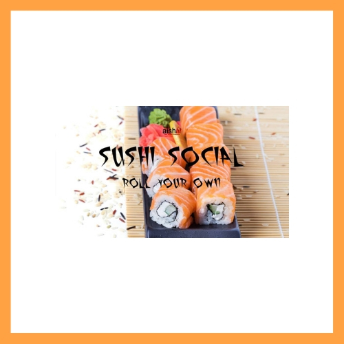2019 Sushi Social. Roll Your Own - AishLIT Young Professionals Los Angeles