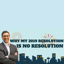 Why my 2019 resolution is no resolution!