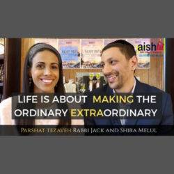 Life is About Making The Ordinary Extraordinary - AishLIT Website