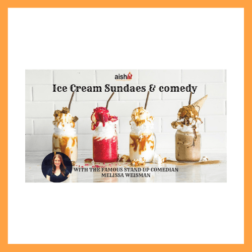 Ice Cream Sundaes and Comedy - AishLIT Website