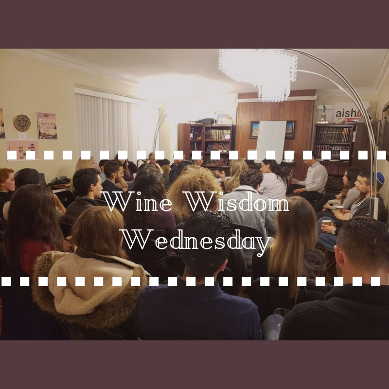 Wine Wisdom Wednesday - AishLIT Website