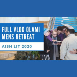 Full Vlog Olami Mens Retreat - AishLIT Website