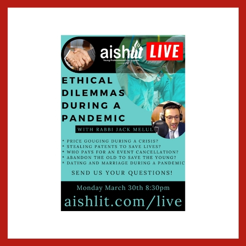 Ethical Dilemmas During A Pandemic - AishLIT website
