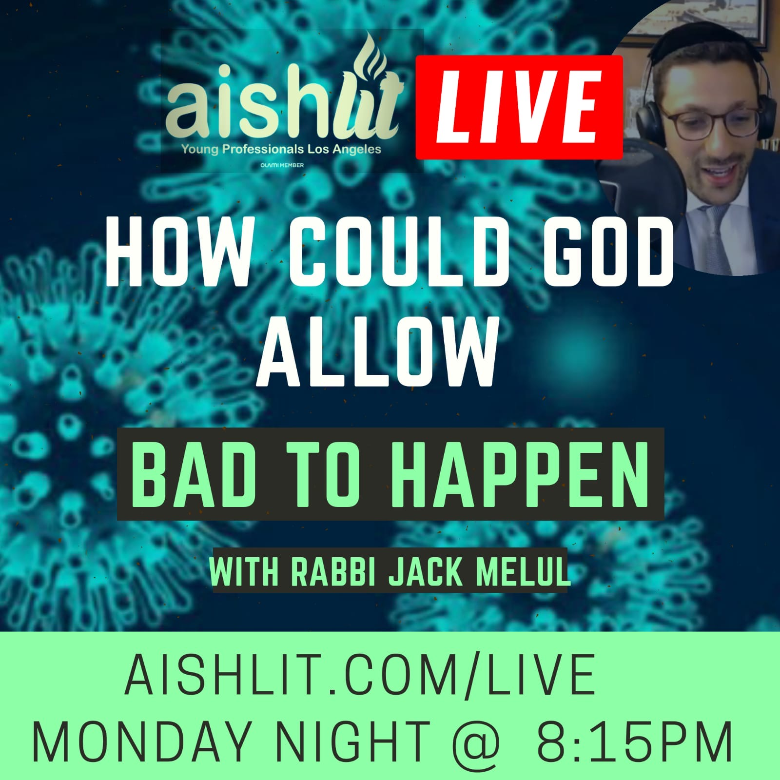 How Can God Allow Bad Things To Happen - AishLIT Website