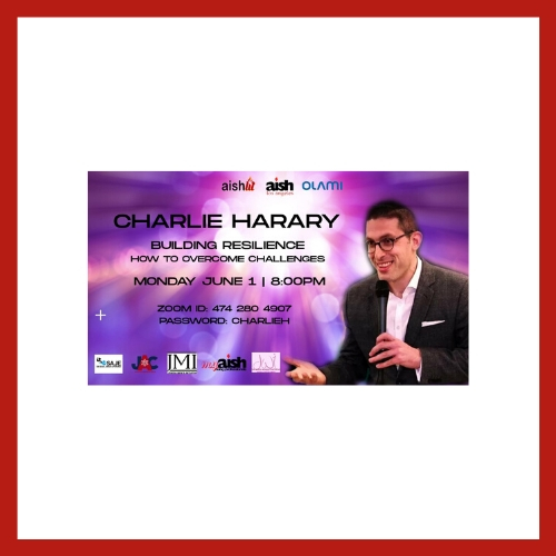 Charlie Harary Building Resilience | How To Overcome Challanges - AishLIT Website