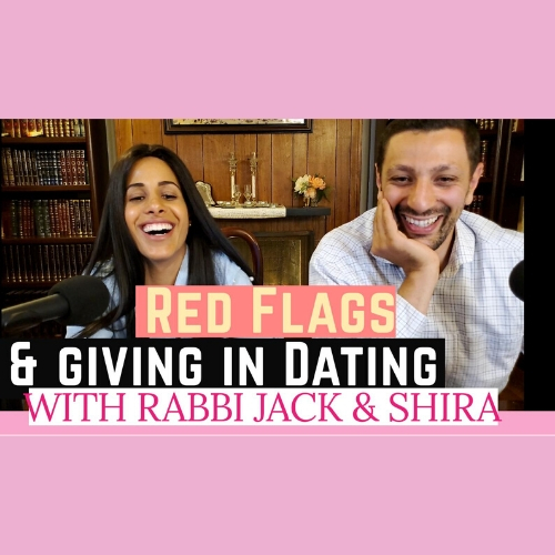 Red Flags and Giving In Dating - AishLIT Website