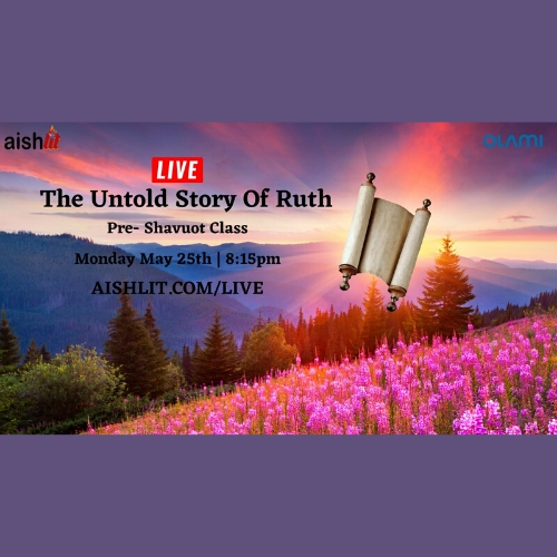 The Untold Story of Ruth - AishLIT Website