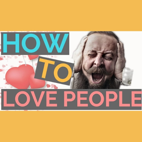 How To Love People - AishLIT Website