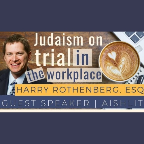 Judaism on Trial in the Workplace - AishLIT Website