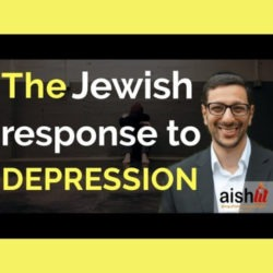 5 - The Jewish Response to Depression - AishLIT Website