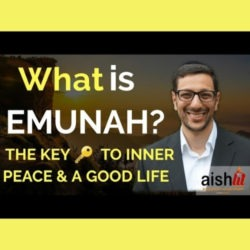 7 - What is Emunah - AishLIT Website