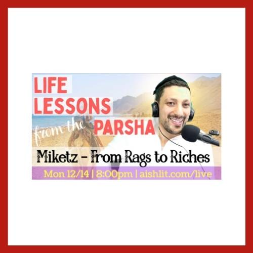 Life Lessons from the Parsha, Miketz with Rabbi Jack Melul - AishLIT Website