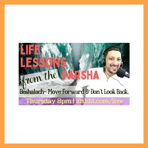 Life Lessons from the Parsha, Beshelach with Rabbi Jack Melul - AishLIT Website