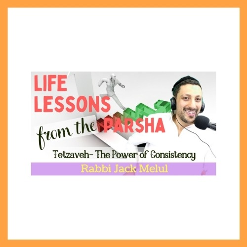 Life Lessons from the Parsha, Tetzaveh - AishLIT Website