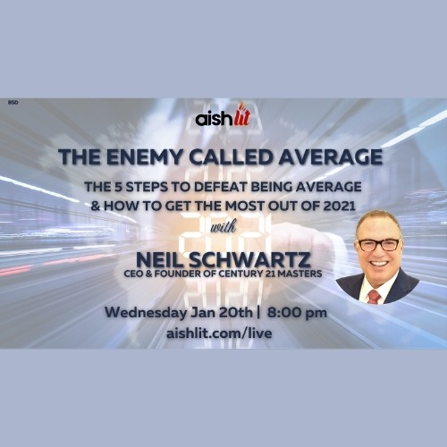 The Enemy called Average with Neil Schwartz CEO of Century 21 Masters Relatable Judaism Ep98