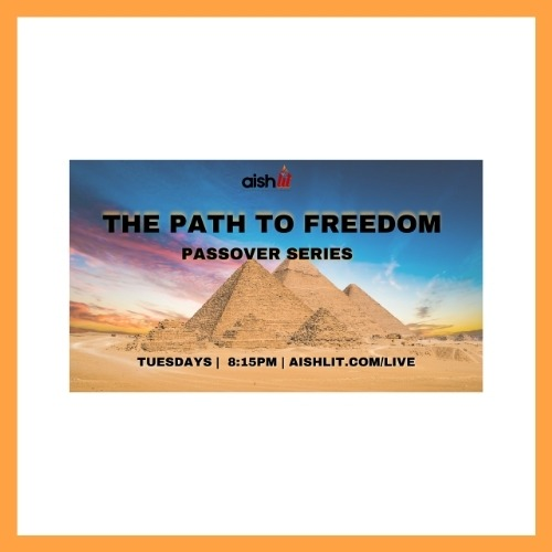 The Path to Freedom - AishLIT Website