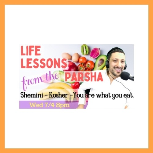 Life Lessons from the Parsha, Parshat Shemini - AishLIT Website