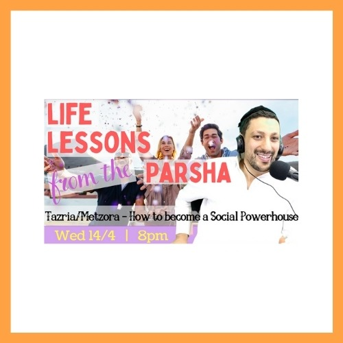 Life Lessons from the Parsha with Rabbi Jack Melul, Parshat Tezria - AishLIT Website