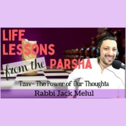 Passover The Power of Thought Parshat Tzav Relatable Judaism Ep112
