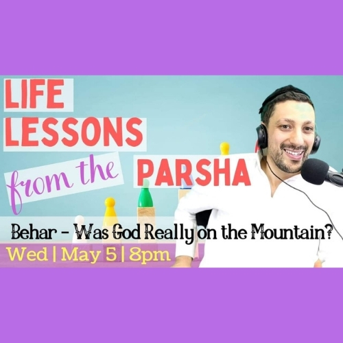 Was God Really on the Mountain Parshat Behar Bechukotai Relatable Judaism Ep117